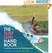 The Surf Girl Handbook: The Essential Guide for Surf Chicks Everywhere