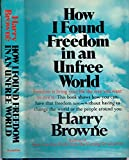 How I Found Freedom in an Unfree World. -