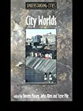 img - for City Worlds (Understanding Cities) book / textbook / text book