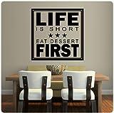 Life is Short Eat Dessert First Wall Decal Sticker Art Mural Home Décor Quote