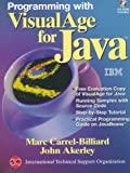 img - for Programming With Visualage for Java (Visualage Series) by Carrel-Billiard Marc Akerley John (1998-04-01) Paperback book / textbook / text book
