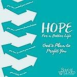 Hope for a Better Life | Shane Willard