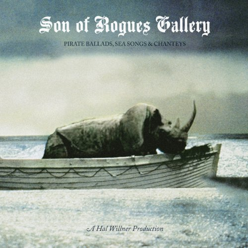 VA-Son Of Rogues Gallery Pirate Ballads Sea Songs And Chanteys-2CD-FLAC-2013-FORSAKEN Download
