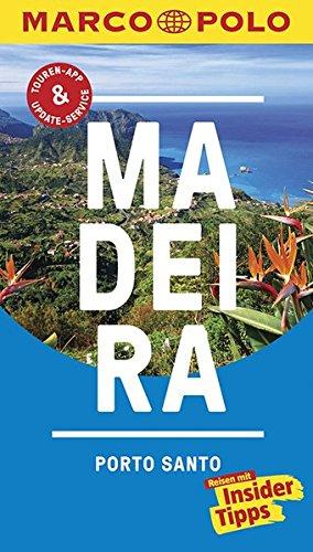 MARCO POLO Reiseführer Madeira, Porto Santo: Reisen mit Insider-Tipps. Inklusive kostenloser Touren-App & Update-Service