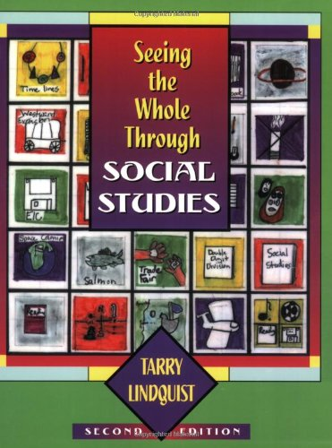 Seeing the Whole Through Social Studies (2nd Edition)