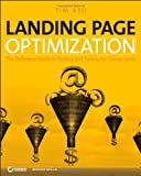 Landing Page Optimization: The Definitive Guide to Testing...
