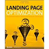 Landing Page Optimization: The Definitive Guide to Testing and Tuning for Conversions ~ Tim Ash