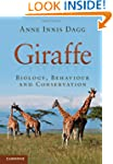 Giraffe: Biology, Behaviour and Conse...