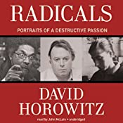 Radicals: Portraits of a Destructive Passion | [David Horowitz]