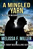A Mingled Yarn: A Sasha McCandless Novella Book 7.5 (Sasha McCandless Legal Thriller) (English Edition)