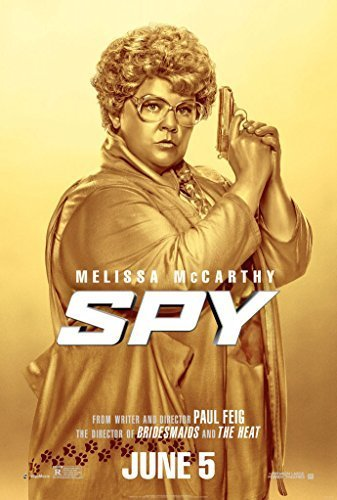 SPY MOVIE POSTER 2 Sided ORIGINAL Advance 27x40 MELISSA MCCARTHY ROSE BYRNE by Movie Poster Arena [並行輸入品]