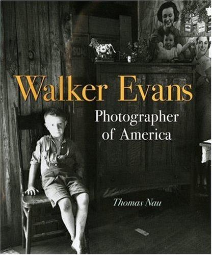 Walker Evans: Photographer of America (Neal Porter Books), THOMAS NAU