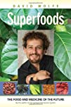Superfoods The Food and Medicine of the Future
