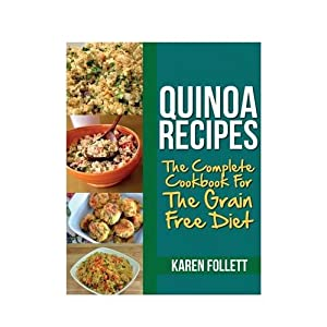 Quinoa Recipes: The Compl Livre en Ligne - Telecharger Ebook