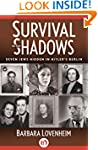 Survival in the Shadows: Seven Jews H...
