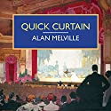 Quick Curtain Audiobook by Alan Melville Narrated by Ben Allen