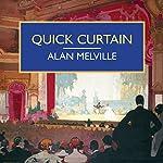 Quick Curtain | Alan Melville