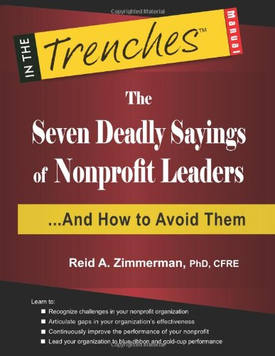The Seven Deadly Sayings of Nonprofit Leaders: And How to Avoid Them
