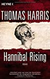 Thomas Harris Hannibal Rising: Roman