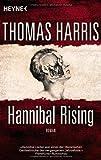 Thomas Harris Hannibal Rising: Roman