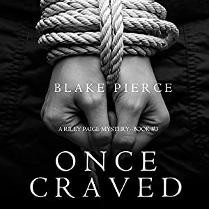 Once Craved Audiobook