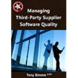 Managing Third-party Supplier Software Quality (Test Management Handbooks Book 1) ~ Tony Simms