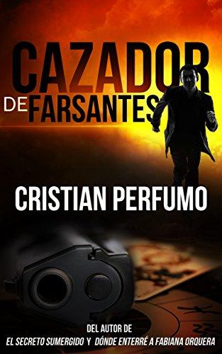 Cazador de Farsantes por Cristian Perfumo