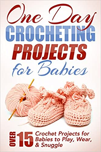 One Day Crocheting Projects