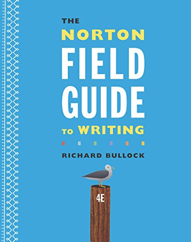 the-norton-field-guide-to-writing-fourth-edition