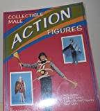 img - for Collectible Male Action Figures: Gi Joe Captain Action Batman Ken book / textbook / text book