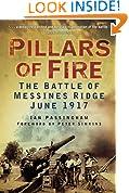 Pillars of Fire: The Battle of Messines Ridge, June 1917