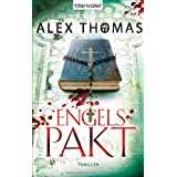 "Engelspakt: Thrillervon ""Alex Thomas"""