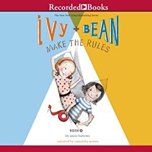 Ivy and Bean Make the Rules Audiobook