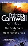 Patricia Cornwell The Body Farm/From Potter's Field (Scarpetta Novels)