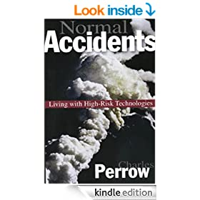 Normal Accidents: Living with High Risk Technologies: Living with High-risk Technologies