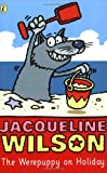 The Werepuppy on Holiday (0140374663) by Wilson, Jacqueline