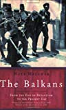 Image of The Balkans: From the End of Byzantium to the Present Day (Universal History)