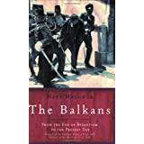 The Balkans (UNIVERSAL HISTORY)by Mark Mazower
