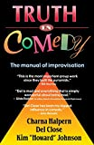 img - for Truth in Comedy: The Manual for Improvisation book / textbook / text book