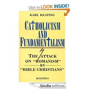 Catholicism And Fundamentalism Karl Keating