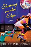 Skating on the Edge: A Mystery (Rebecca Robbins)