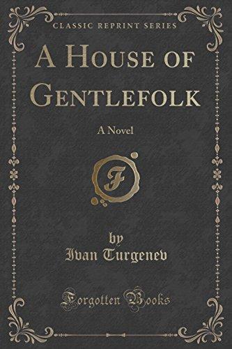 A House of Gentlefolk: A Novel (Classic Reprint)