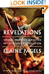 Revelations: Visions, Prophecy, and P...