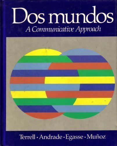 DOS Mundos: A Communicative Approach (English and Spanish Edition)