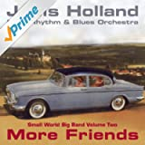 Jools Holland - More Friends - Small World Big Band Volume Two