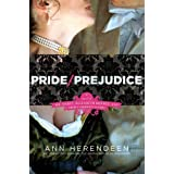 Pride/Prejudice: A Novel of Mr. Darcy, Elizabeth Bennet, and Their Forbidden Loversby Ann Herendeen