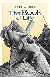 The Book of Life: The New Testament Retold