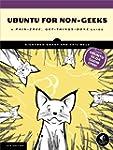 Ubuntu for Non-Geeks: A Pain-Free, Ge...
