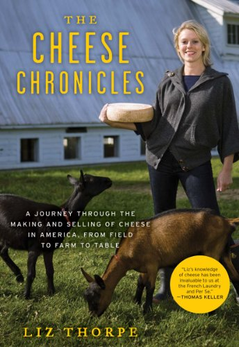 The Cheese Chronicles by Liz Thorpe