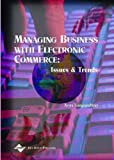 img - for Managing Business With Electronic Commerce: Issues and Trends book / textbook / text book